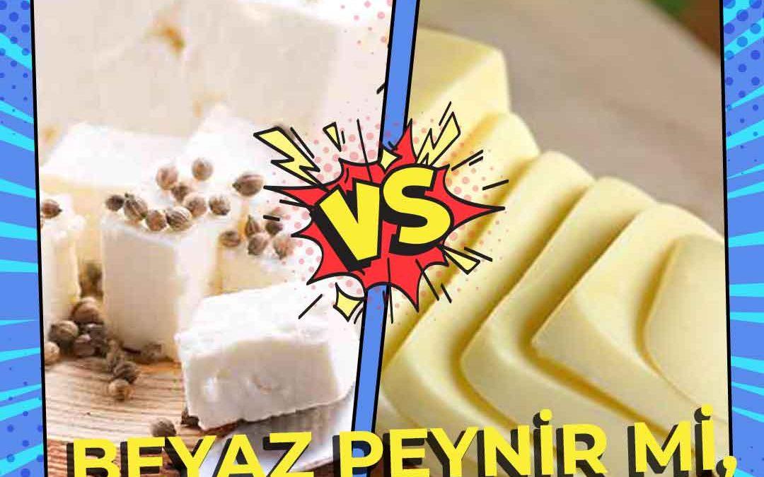 Beyaz Peynir Mi, Kaşar Peynir Mi?